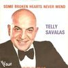 disque celebrite celebrites some broken hearts never mend telly savalas